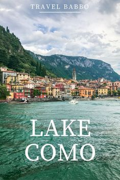 Thinking about heading to Lake Como, Italy with your kids? Here's how long to go for, where to stay, where to eat, and how to make the most of your time there. #lakecomo #familytravel