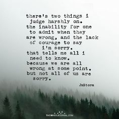 There's Two Things I Judge Harshly on - https://themindsjournal.com/theres-two-things-judge-harshly/