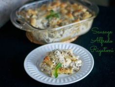 365 Days of Baking and More: Sausage Alfredo Rigatoni