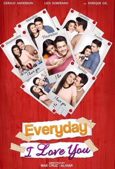 Everyday I Love You Starring: Gerald Anderson, Liza Soberano & Enrique Gil I Love You Film, Loving You Movie, Enrique Gil, Liza Soberano, Pinoy Movies, Hd Movies Online, Watch Tv Shows, Episode Online, Movies To Watch Free