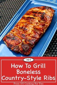 How to Grill Boneless Country Style Pork Ribs. Grilled Memphis Boneless Country Style Pork Ribs from 101 Cooking for Two - Gluten free Recipes Pork Spare Ribs Grilled, Pork Short Ribs, Grilled Pork Loin, Boneless Beef Ribs, Pork Loin Ribs, Pork Rib Marinade, Bbq Pork, Boneless Country Style Ribs, Pork Ribs