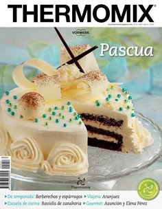 Thermomix nº Pascu Pretty Cakes, Beautiful Cakes, Amazing Cakes, Köstliche Desserts, Delicious Desserts, Freundlich, Yummy Drinks, Yummy Cakes, No Bake Cake