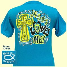 Girlie Girl T-shirt Jesus Loves Me | eBay