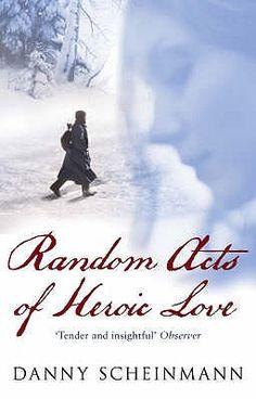 Danny Scheinmann, Random Acts of Heoric Love, Black Swan, London 2007. 432 pagine. Questo libro mi è stato regalato due anni fa da un'amica bookcorsara come premio per una sfida di lettura. L…