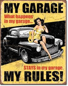 "Collectible Metal Sign ""My Garage, My Rules"" Pin Up Girl on Hot Rod Muscle Car"