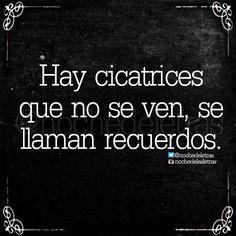 〽️Hay cicatrices que no se ven, se llaman recuerdos...