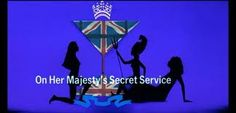 """Maurice Binder Titile Sequence : """"On Her Majesty's Secret Service"""""""