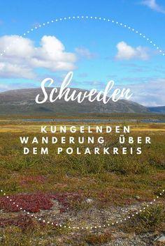Über unsere Wanderung hoch im Norden Schwedens mit Kind.