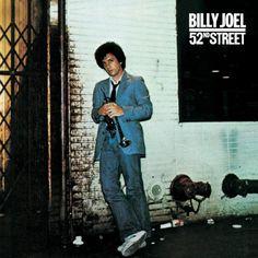 Billy Joel - 52nd Street. Love, love, love it! Still.