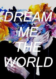 """""""While I'm gone,"""" Gansey said, pausing, """"dream me the world. Something new for every night."""""""