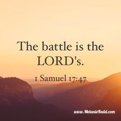 Life is filled with battles. Some are small skirmishes. Others are full-out wars. This article is filled with hope-filled quotes and Bible verses to encourage you as you face the battles that life will throw at you.