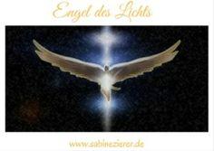 Der Engel des Lichts, ein Wegbegleiter für dich!   Der Engel des Lichts bedeutet Leben, Heil, Glück, Hoffnung und innere Schönheit. Er vertreibt die Finsternis, die bedrohlich und Angst machend sein kann, er ordnet das Chaos, das wir mit dem Dunkeln verbinden...