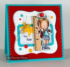 You Rule card by Michele Boyer (Paper Cuts) - MFT Class Act w/coordinating Die-namics, Blueprints Handmade Teachers Day Cards, Teacher Valentine Cards, Greeting Cards For Teachers, Teachers Day Greetings, Teacher Appreciation Cards, Teacher Cards, How To Make Greetings, Best Teacher Gifts, Cricut Cards