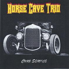 Horse Cave Trio - Curb Service