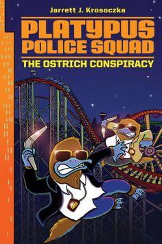 Platypus Police Squad: The Ostrich Conspiracy - Jarret Krosoczka