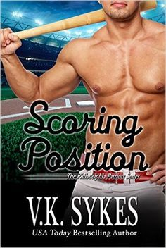 Scoring Position (Philadelphia Patriots Book 6) - Kindle edition by V.K. Sykes. Contemporary Romance Kindle eBooks @ Amazon.com.