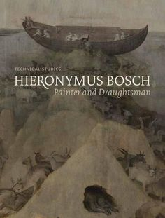 Hieronymus Bosch, Painter and Draughtsman: Technical Studies. Hoogstede et al.  New from ca. £ 75 (Saxo: ca. 1050,-)
