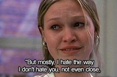 10 Things I Hate About You Julia Stiles Quote 10 Things I Hate About You, Friends Come And Go, Julia Stiles, Words To Use, Movie Lines, Film Quotes, Pretty Words, Music Tv, Quote Aesthetic