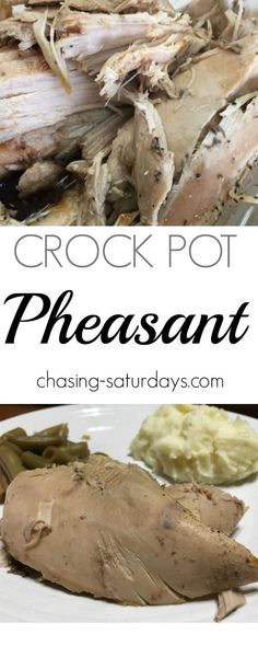 Crock Pot Pheasant, Chasing Saturdays, Hunting, Slow cooker meals, easy meal