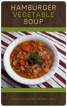 Hamburger Soup Recipe a-bowl-of-soup margorieela good-eats-recipes-great-ideas Hamburger Vegetable Soup, Vegetable Soup Recipes, Veggie Soup, Beef Recipes, Real Food Recipes, Cooking Recipes, Healthy Recipes, Hamburger Soup, Vegetable Pasta