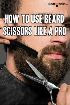 7 Best Beard Scissors and How to Start Using Them With scissors, you can blend and trim certain areas quickly and easily with more precision than a trimmer. More about beard grooming at Grow A Thicker Beard, Thick Beard, Beard Maintenance, Trimming Your Beard, Beard Shapes, Beard Tips, Beard Ideas, Beard Game, Men Fashion