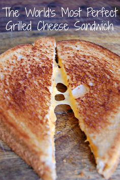 The World's Most Perfect Grilled Cheese Sandwich - mommylikewhoa.com