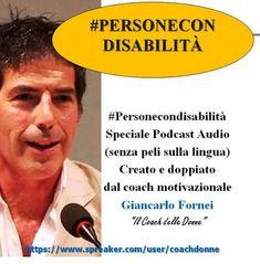 Speciale Disabilità Podcast: il punto di vista del...