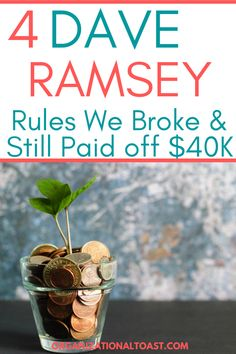 When we were doing Dave Ramsey's baby steps we broke some of his rules and still became debt free! See exactly what we did and didn't do from Dave Ramsey's Total Money Makeover!