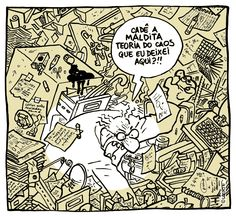 """""""Where is the goddam theory of chaos""""?! (Laerte, 2013)"""