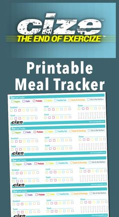 Use this CIZE meal tracker to help you stay on track while doing the CIZE program!