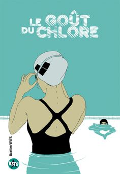 Le gout du chlore - Bastien Vives — nice visual effect in colouring people under the water and leaving them uncolored above it.