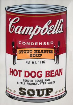 """This is Andy Warhol's painting called """"Hot Dog Bean Soup"""""""