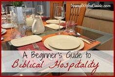 A Beginners Guide to Biblical Hospitality