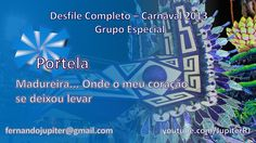 Desfile Completo Carnaval 2013 (COM NARRAÇÃO) - Portela