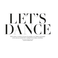 let's dance camille rowe by patrik sehlstedt for l'officiel paris... ❤ liked on Polyvore featuring text, fillers, quotes, words, phrase and saying