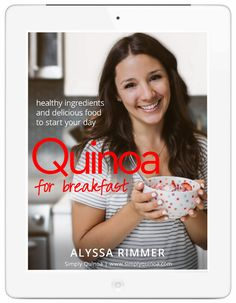 Quinoa for Breakfast is officially here! - Simply Quinoa