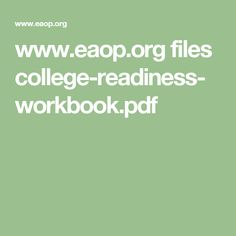 www.eaop.org files college-readiness-workbook.pdf