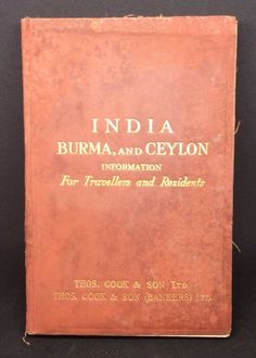 1928 Travel Guide INDIA BURMA & CEYLON Thomas Cook & Son (bankers) pullout MAPS    eBay