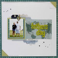 fathers day - http://neat-n-crafty.blogspot.com.au/2015/10/fathers-day-layout-jot-magazine.html