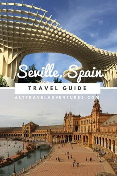 Travel guide for Seville, Spain including things to do, places to eat and drink!