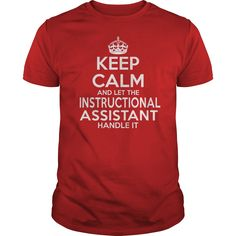 INSTRUCTIONAL ASSISTANT T-Shirts, Hoodies. CHECK PRICE ==► https://www.sunfrog.com/LifeStyle/INSTRUCTIONAL-ASSISTANT-114606692-Red-Guys.html?id=41382
