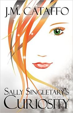 Sally Singletary's Curiosity (The Sally Singletary Book 1) - Kindle edition by J.M. Cataffo. Mystery, Thriller & Suspense Kindle eBooks @ Amazon.com.