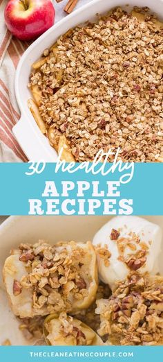 Get ready for fall with these 30 Healthy Apple Recipes! From breakfast to dinner, dessert + snacks, there is a recipe for everyone in the family! Many of these clean eating recipes have no sugar and are gluten free.