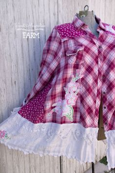 Farm Girl Fancies Upcycled Flannel Shirt / Jacket / Tunic Rasberry Pink Plaid Vintage Embroidered Linen Flowers and Lace Trims.. Now in our Etsy Shop .. By: Sweet Magnolias Farm Plus Size Upcycled Clothing