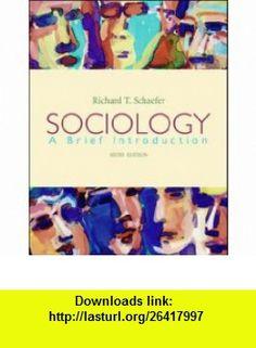 Sociology (9780071116480) Richard T. Schaefer , ISBN-10: 0071116486  , ISBN-13: 978-0071116480 ,  , tutorials , pdf , ebook , torrent , downloads , rapidshare , filesonic , hotfile , megaupload , fileserve