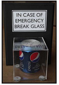 In Case of Emergency Break Glass - gift idea for teen
