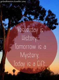 Today is a gift Gift Quotes, Good To Know, Cool Words, About Me Blog, Spirituality, Presents, Gardening, Inspirational, Thoughts