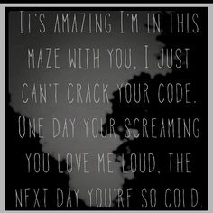 """Newest fave song! Justin Timberlake & Jay Z - Holy Grail lyrics """"...I just can't crack your code. One day you're screamin' you love me loud, the next day you're so cold. One day you're here. One day you're there. One day you care - you're so unfair, sipping from your cup til it runneth over...Holy Grail"""""""