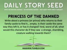Write about a princess, or prince, who returns to their family castle to find it... empty.