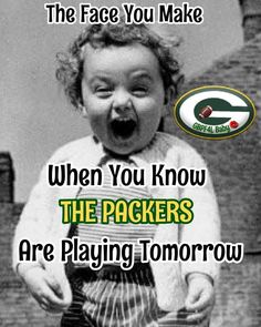 I'm ready. Packers Funny, Go Packers, Packers Football, Greenbay Packers, Football Season, Green Bay Football, Green Bay Packers Fans, Monday Night Game, Hello Green